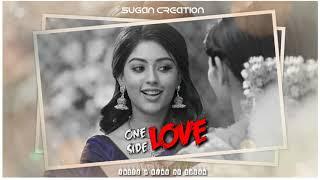 Ora kannil nee partha | One side love song