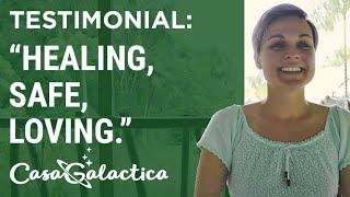 Ayahuasca Plant Spirit Healing Retreat Testimonial - Kelsey | Casa Galactica