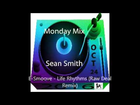 Sean Smith Monday Mix Oct 24 2016