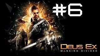 Прохождение Deus Ex: Mankind Divided Часть 6