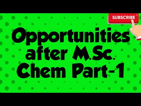 Opportunities after MSc chemistry-part1
