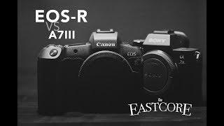 CANON EOS R REVIEW vs A7III