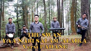 Gambar cover The SWAN - Yaa Nabi Salam 'Alaika Versi Ayam Den Lapeh Padang (Official Music Video)