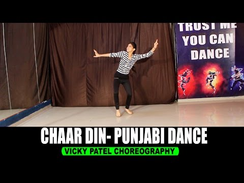 same time same jagah ( Chaar Din ) Punjabi Dance Choreography | Vicky Patel