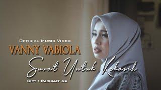 Download Lagu VANNY VABIOLA - SURAT UNTUK KEKASIH TOMMY J PISA | OFFICIAL MUSIC VIDEO mp3