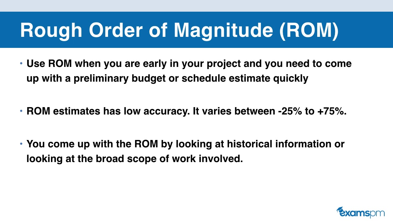 Rough Order of Magnitude (ROM) vs. Definitive Estimates. To learn how you can pass your PMP exam in the next 6 weeks, sign up for our free course at https://www.examspm.com/free/ In this video, you'll learn the dif.... Youtube video for project managers.