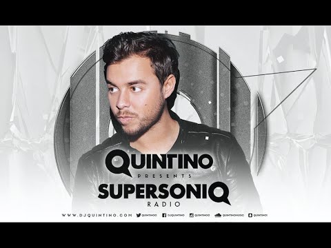 Quintino presents SupersoniQ Radio - Episode 113