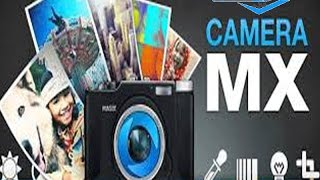 Camera MX شرح تطبيق للهاتف لتصوير الصور متحركة