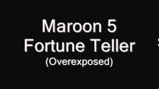 MAROON 5 FORTUNE TELLER HQ (Lyrics In Description)