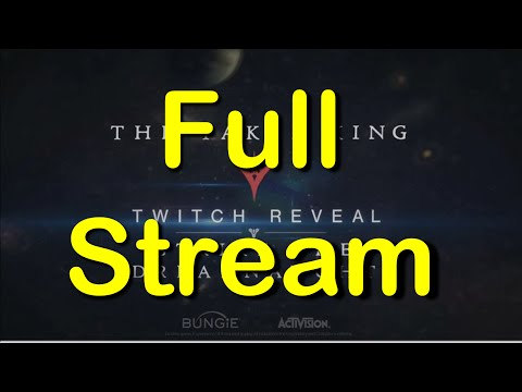 "Destiny - ""FULL BUNGIE REVEAL"" The Taken King Twitch LIVE Stream for ""Strike the Dreadnaught"""