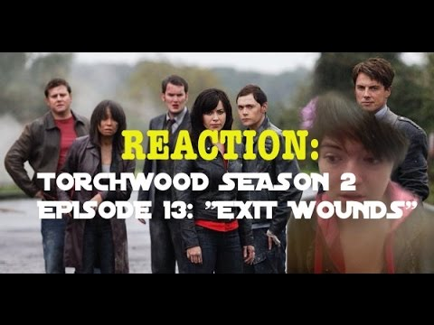 """Torchwood Season 2 Episode 13: """"Exit Wounds"""" 