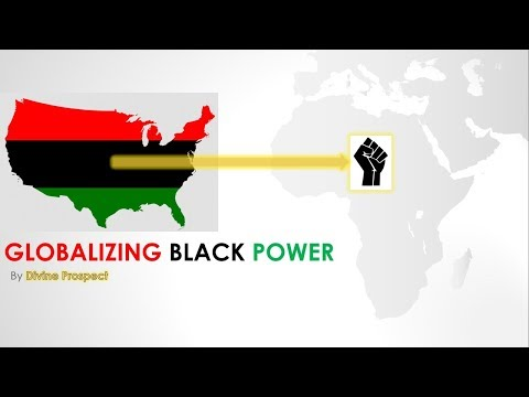 """Globalizing Black Power"" lecture by Divine Prospect"