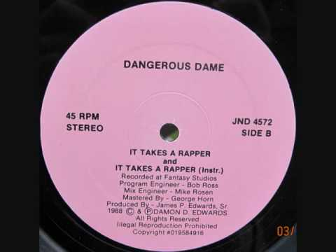 Dangerous Dame - It Takes A Rapper