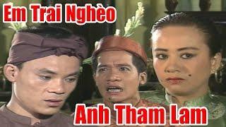 Người Em Nghèo Bị Anh Trai Lấy Hết Của Cải Và Cái Kết - Phim Cổ Tích Việt Nam, Chuyện Cổ Tích Xưa