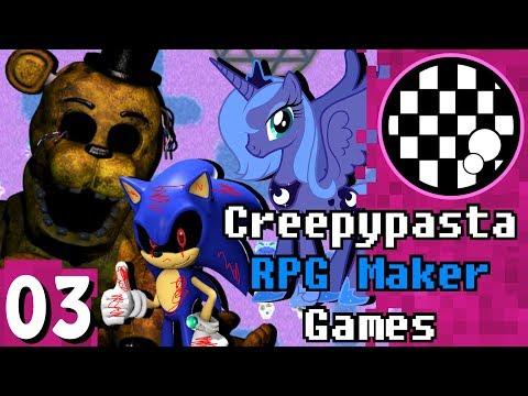 Terrible Creepypasta RPG Maker Games | PART 3