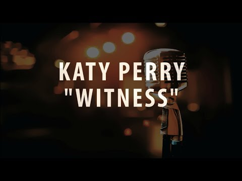 KATY PERRY - WITNESS (KARAOKE / INSTRUMENTAL)