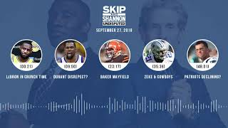 UNDISPUTED Audio Podcast (9.27.18) with Skip Bayless, Shannon Sharpe & Jenny Taft   UNDISPUTED