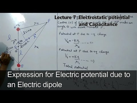 Electric potential due to an Electric dipole (Electrostatic potential Lec: 7)