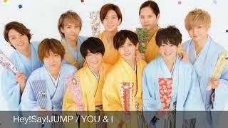 Hey!Say!JUMP『YOU & I』ピアノで弾いてみた