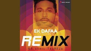 Ek Dafaa (Chinnamma) (Remix By DJ Akhil Talreja)