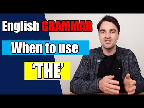 English Grammar - 5 rules for using 'THE' - intermediate level