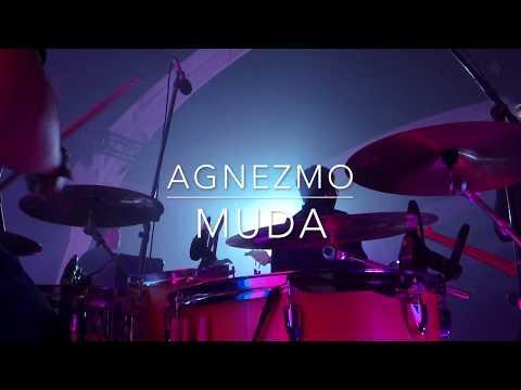 Agnezmo - Muda (Drumcam)