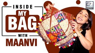 Inside My Bag With Four More Shots Please Actress Maanvi Gagroo