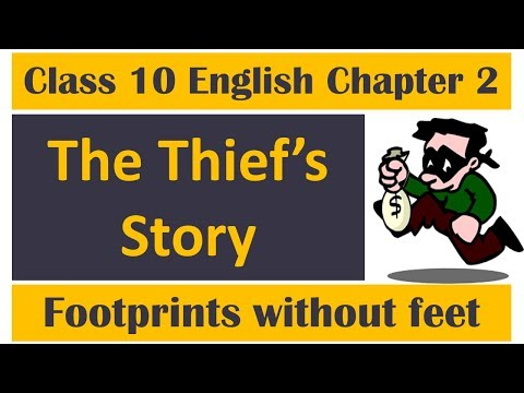 The Thief's Story Class 10 Footprints without Feet English
