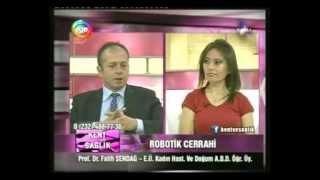 EGE TV - Kent ve Sağlık Robotik Cerrahi