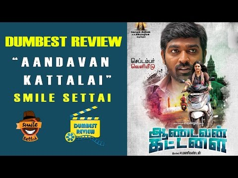 Aandavan Kattalai - Movie Review | Dumbest...