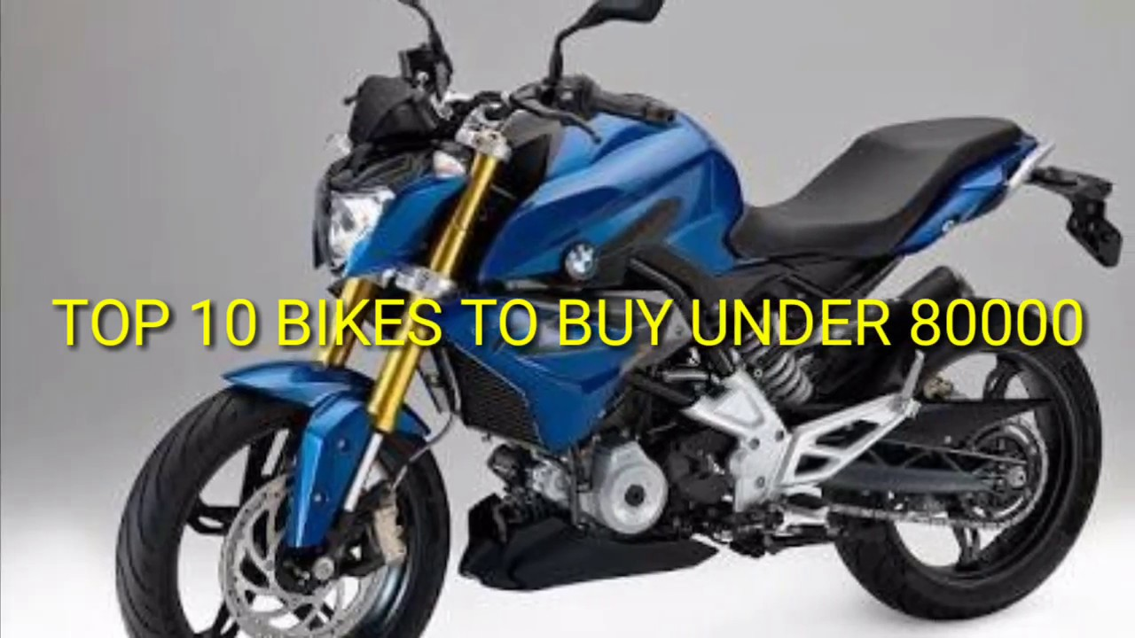 Top Bikes Of 80000 Or Under To Buy In India Youtube