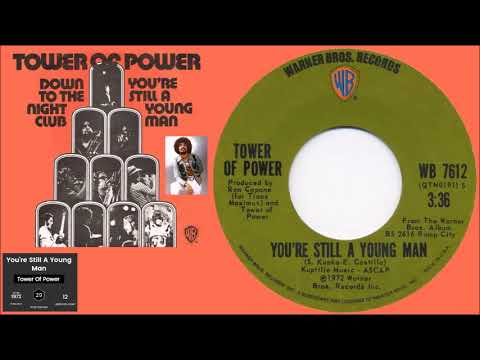 Tower of Power - You're Still a Young Man (Album Cut)