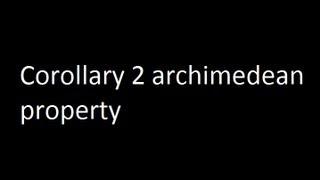 Corollary 2 archimedean property