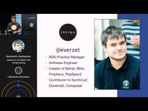 Konstantin Kudryashov - Design How Your Objects Talk Through Mocking at Laracon EU 2014