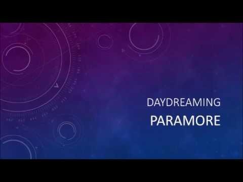 Paramore - Daydreaming (Lyrics)