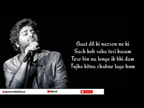 Chords For Tujhe Kitna Chahne Lage Full Song With Lyrics Arijit