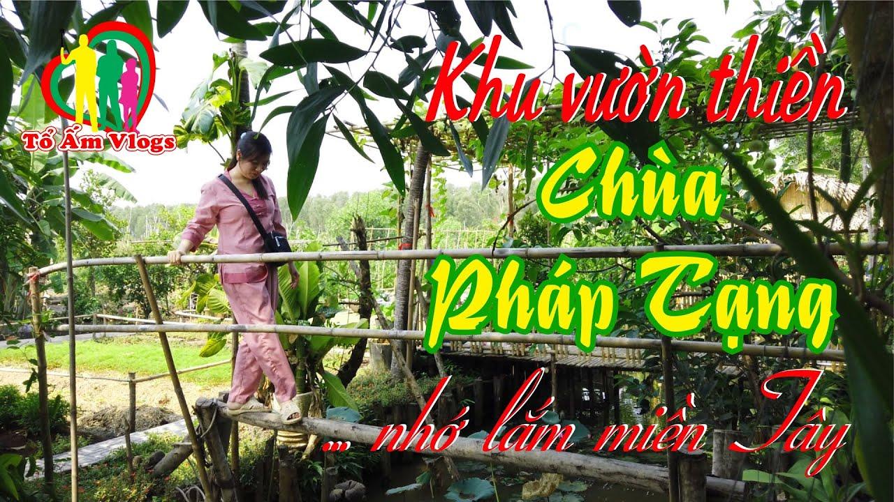 Tham quan Vườn thiền ở Chùa  Pháp Tạng, H.Bình Chánh, TP.HCM ❤️ Tổ Ấm Vlogs ❤️ | Tóm tắt những thông tin nói về chùa pháp tạng chuẩn nhất