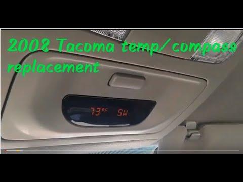 2008 Tacoma Temp/Compass Replacement