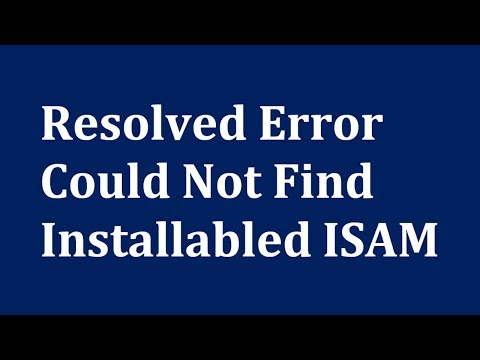 cara mengatasi error Could not find installable ISAM