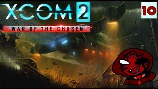 Mystery Plays: XCOM 2 (War Of The Chosen) MODDED - Part 10