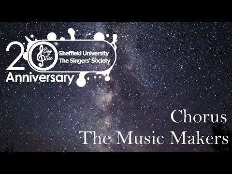 The Music Makers - SingSoc May 18 - Chorus (with Hallam Sinfonia)