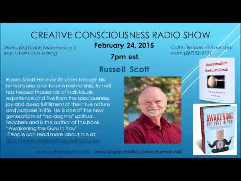 Creative Consciousness Radio with  Author ~ Russell Allen Scott - 02-24-2015 Guelph, Ontario