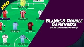 Fantasy Premier League - BLANKS & DOUBLE GAMEWEEKS - FA CUP 5th RND RESULTS - FPL BLANK GAMEWEEK 31