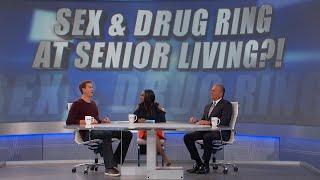 Sex and Drug Ring at Senior Living Center?!