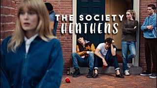 The Society - Heathens
