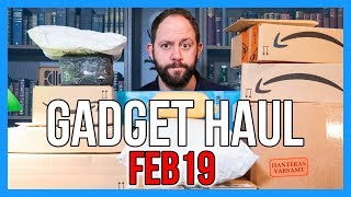 MASSIVE GADGET HAUL UNBOXING - February 2019