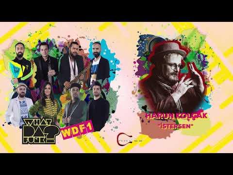 What Da Funk - İstersen (feat. Harun Kolçak) (Official Audio)