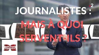 Complément d'enquête. Journalistes : mais à quoi servent-ils ? - 14 février 2019 (France 2)