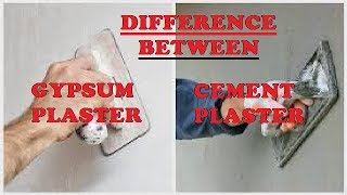 Difference Between Gypsum Plaster & Cement Plaster