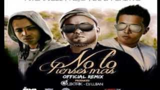 Ñejo ft. Arcangel y De La Ghetto - No Lo Pienses Mas (Letra) REGGAETON 2014